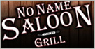 No Name Saloon